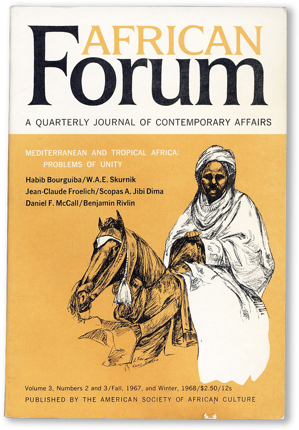 African Forum: A Quarterly Journal of Contemporary Affairs - Vol.3, No.2 and 3 (Fall, 1967 and...