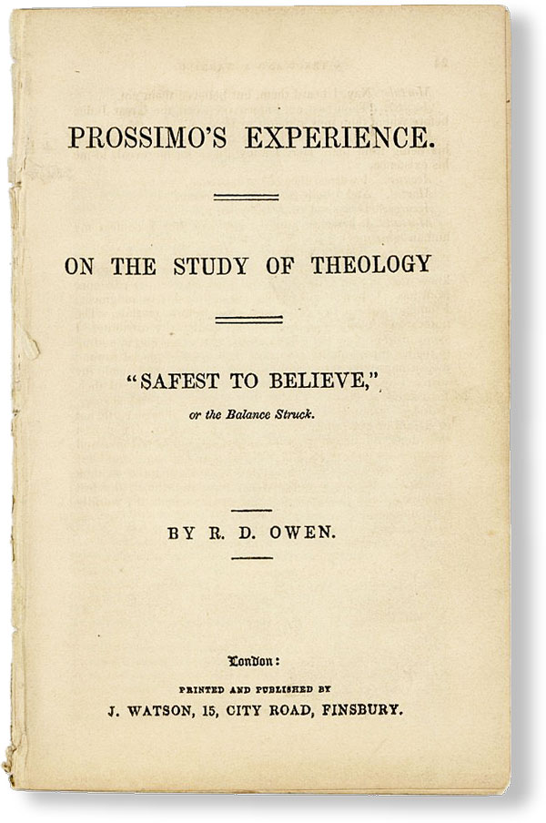 Prossimo's Experience. On the Study of Theology. Robert Dale OWEN