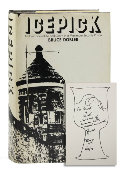 Icepick: A Novel about Life and Death in a Maximum Security Prison [Inscribed]. CRIME, THE...