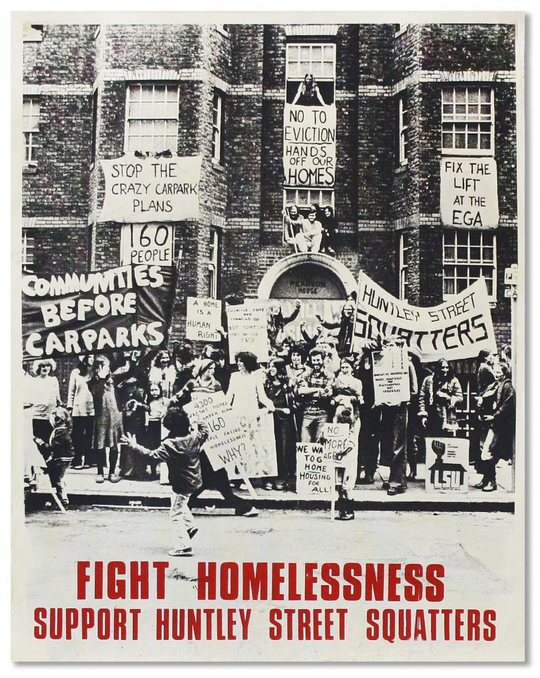 "Original Poster: ""Fight Homelessness - Support Huntley Street Squatters"""