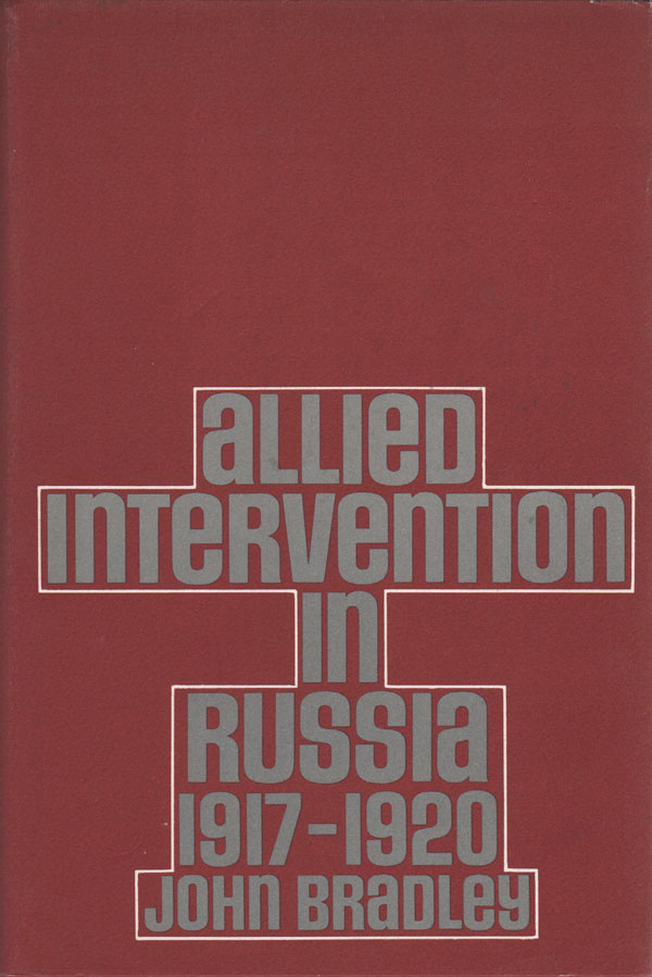 Allied Intervention in Russia 1917-1920