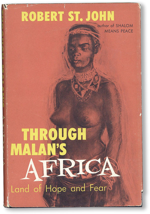 Through Malan's Africa: Land of Hope and Fear. Robert ST. JOHN