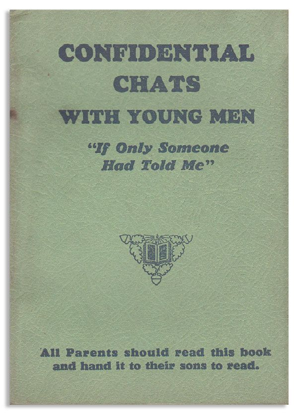 "Confidential Chats With Young Men: ""If Only Someone Had Told Me"" H. D. BAILEY"