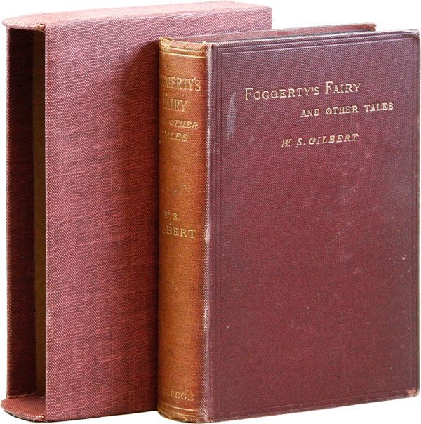 Foggerty's Fairy and Other Tales. W. S. GILBERT.