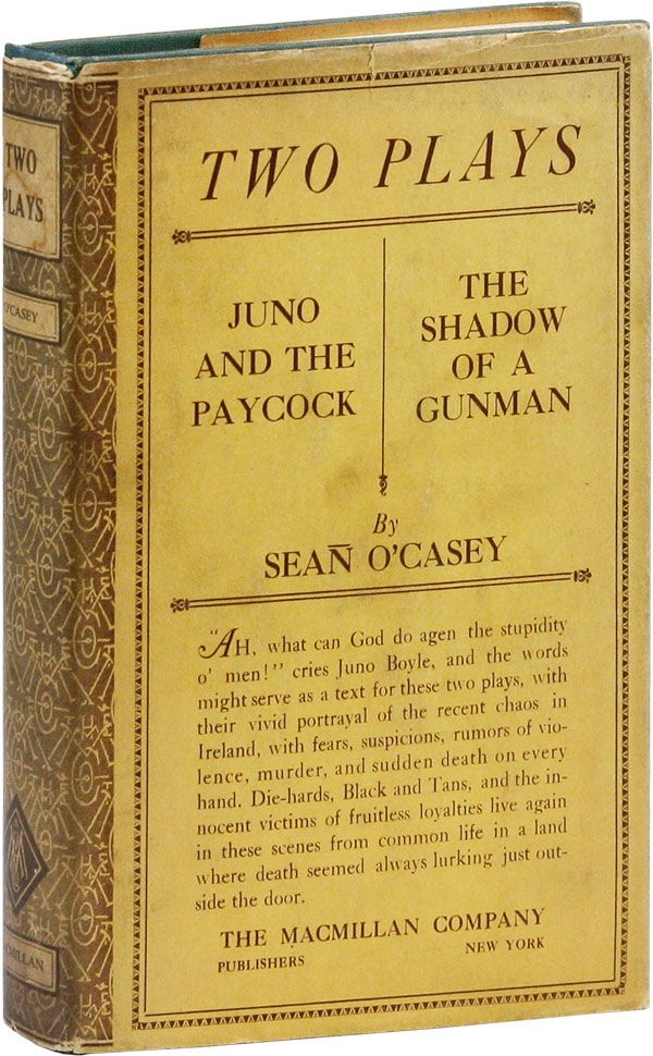 Two Plays: Juno and the Paycock; The Shadow of a Gunman. Sean O'CASEY