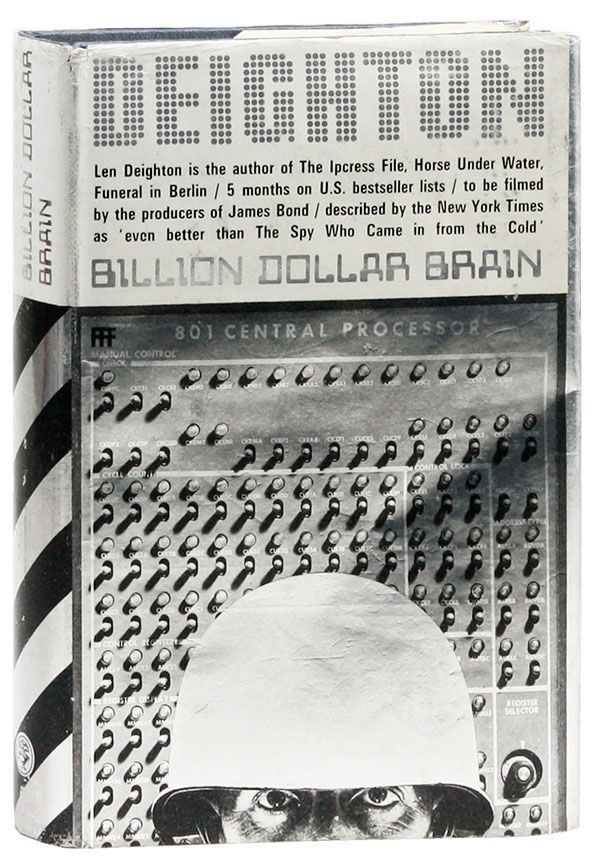 The Billion-Dollar Brain. Len DEIGHTON