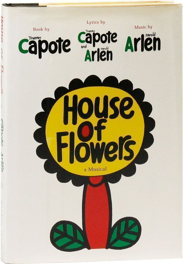House of Flowers. Truman CAPOTE.