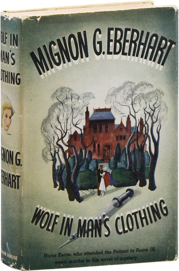 Wolf in Man's Clothing. Mignon G. EBERHART.