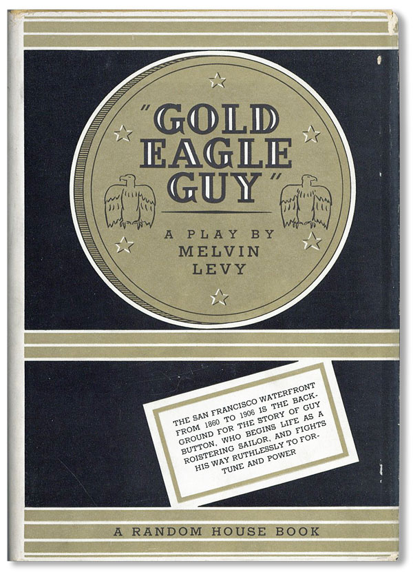 Gold Eagle Guy. Melvin LEVY