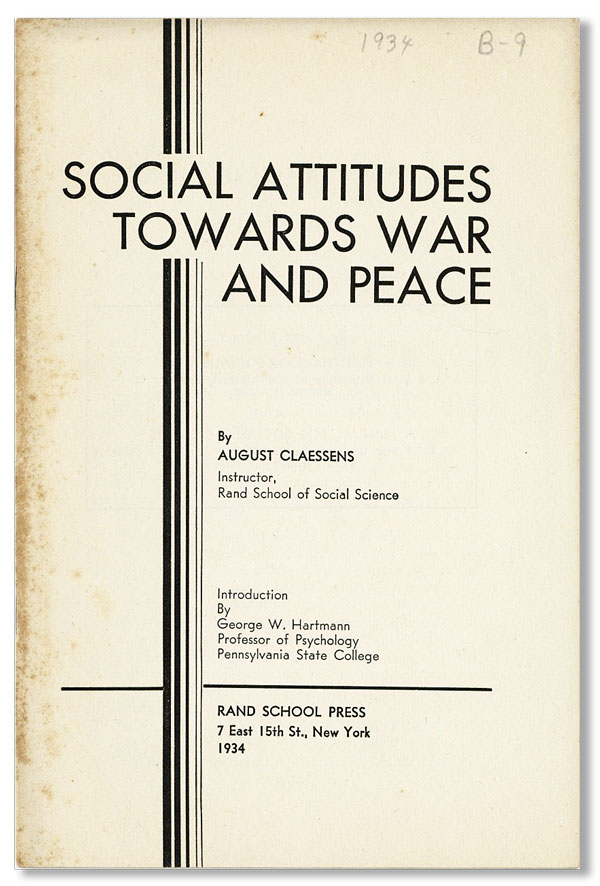 Social Attitudes Towards War and Peace. August CLAESSENS