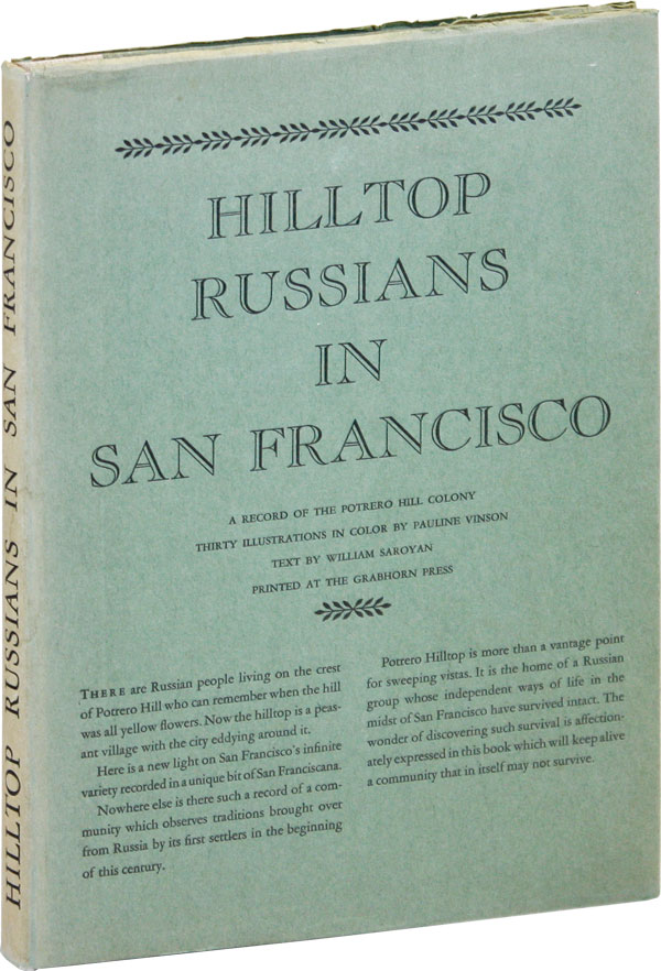 Hilltop Russians in San Francisco. Pictures by Pauline Vinson [Limited Edition]. William SAROYAN,...