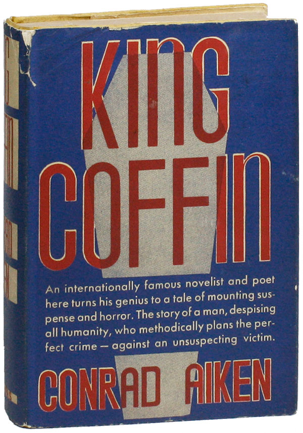 King Coffin. Conrad AIKEN.