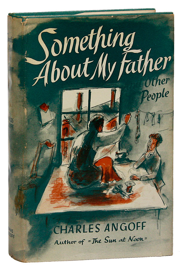 Something About My Father and Other People. Charles ANGOFF