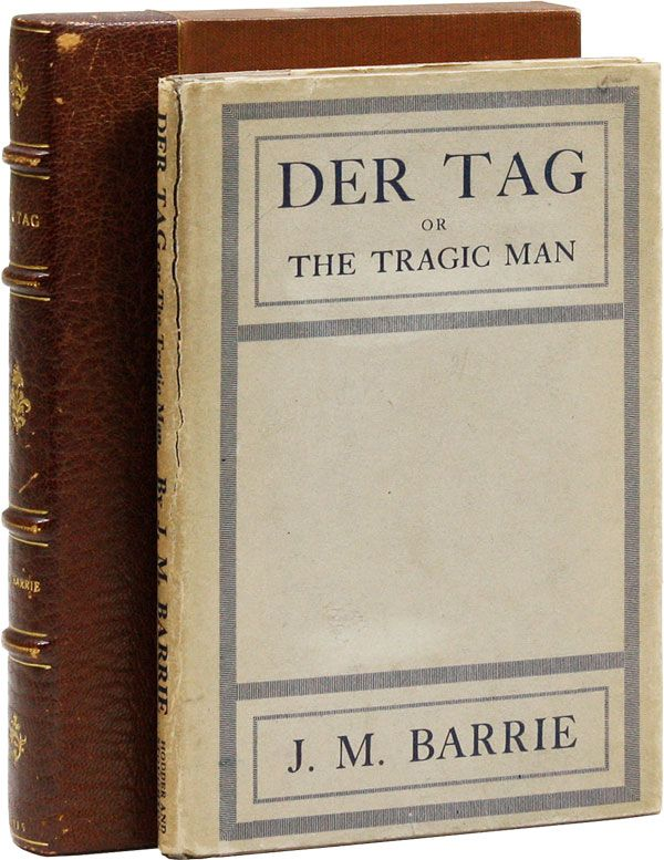 Der Tag: A Play. J. M. BARRIE.