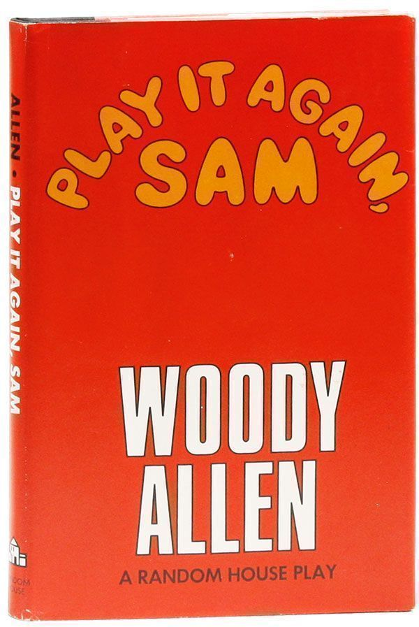 Play It Again, Sam. Woody ALLEN.