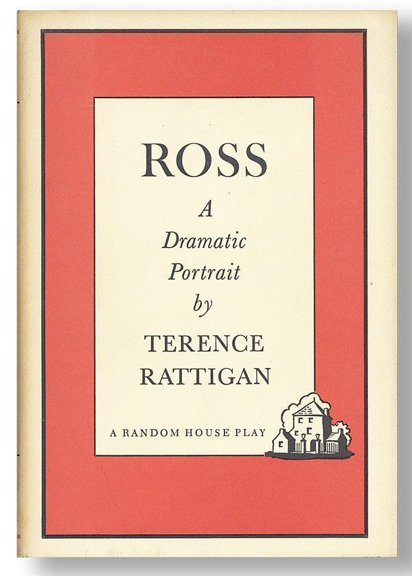 Ross: A Dramatic Portrait [Review Copy]. Terence RATTIGAN