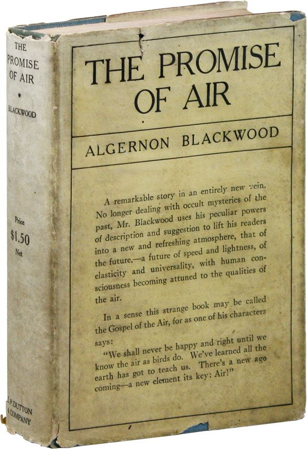 The Promise of Air. Algernon BLACKWOOD.