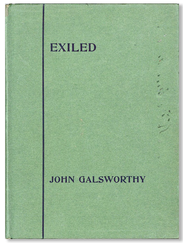 Exiled: An Evolutionary Comedy in Three Acts. John GALSWORTHY
