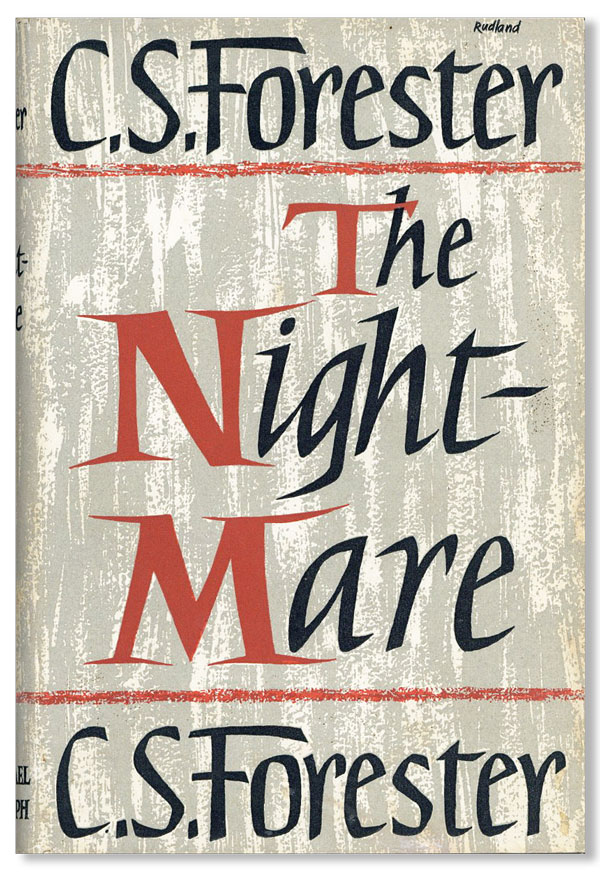 The Nightmare. C. S. FORESTER