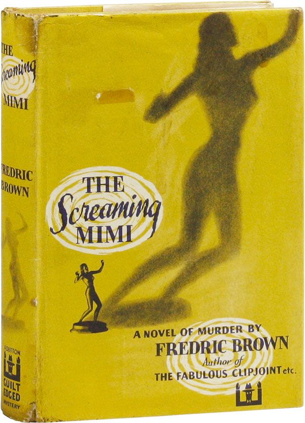 The Screaming Mimi. Fredric BROWN.