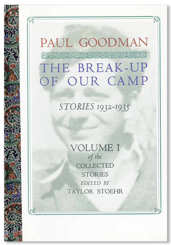 The Break-Up of Our Camp: Stories, 1932-1935. Volume I of the Collected Stories Edited by Taylor...