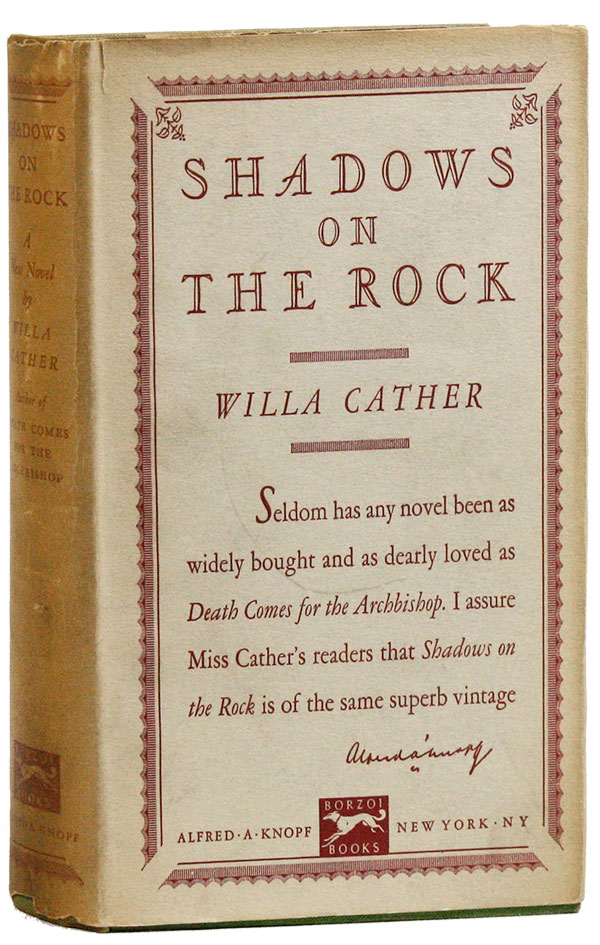 Shadows on the Rock. Willa CATHER