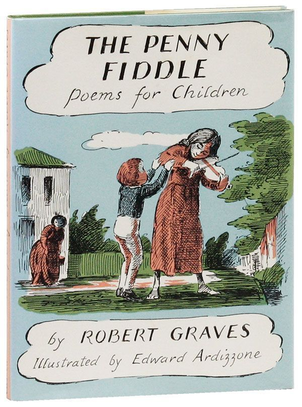 The Penny Fiddle: Poems for Children. Robert GRAVES, Edward Ardozzone