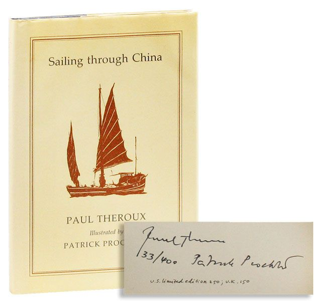 Sailing Through China [Limited Edition, Signed]. Paul THEROUX, Patrick Procktor