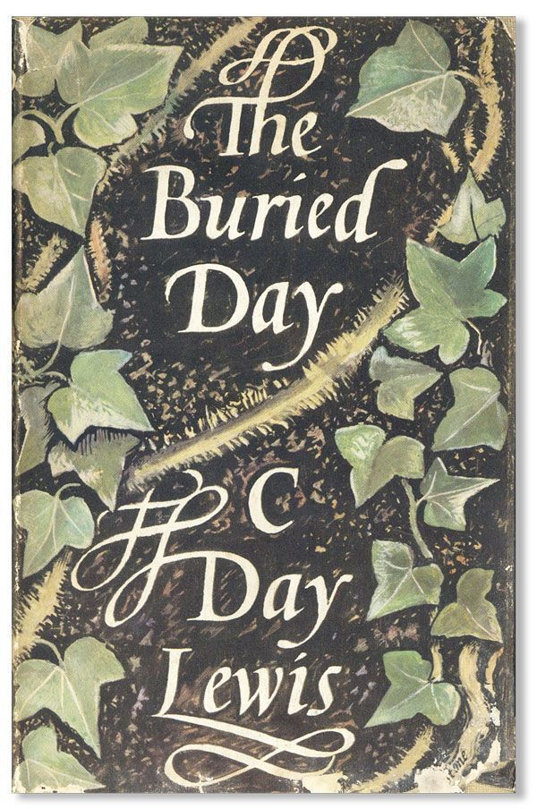 The Buried Day. C. DAY LEWIS.