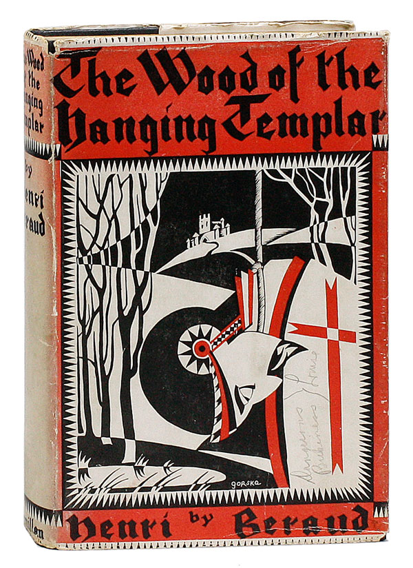The Wood of the Hanging Templar (Le Bois du Templier Pendu)...Translated by Samuel Sloan. Henri...