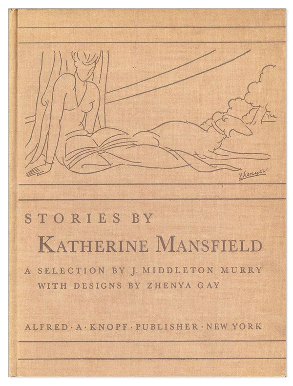 Stories by Katherine Mansfield. Katherine MANSFIELD, ed. J. Middleton Murry, Zhenya Gay