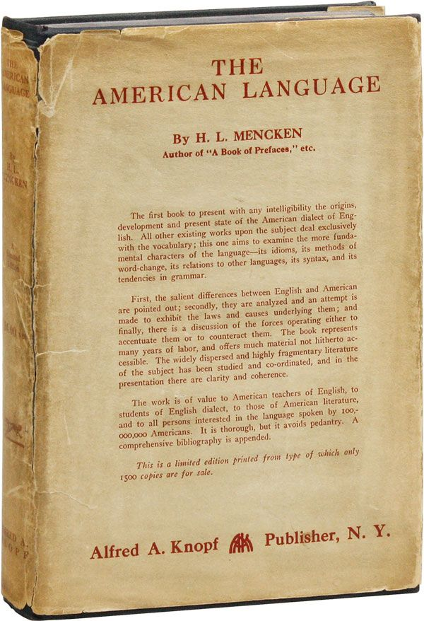 The American Language: A Preliminary Inquiry into the Development of English in the United States [Limited Edition]. H. L. MENCKEN.