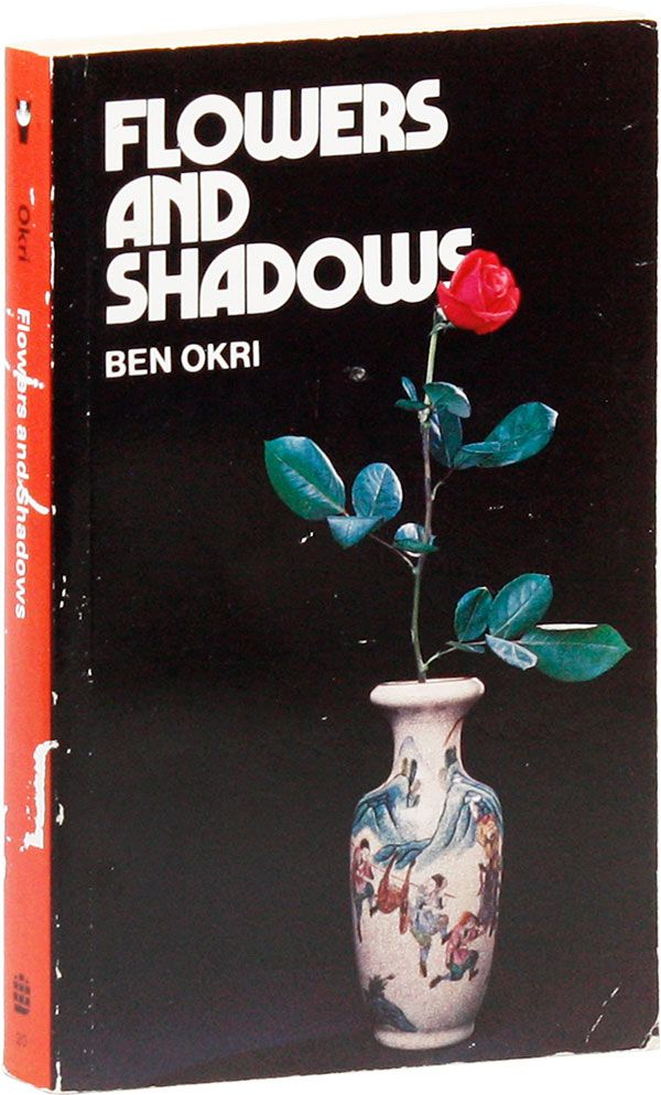 Flowers and Shadows. Ben OKRI.