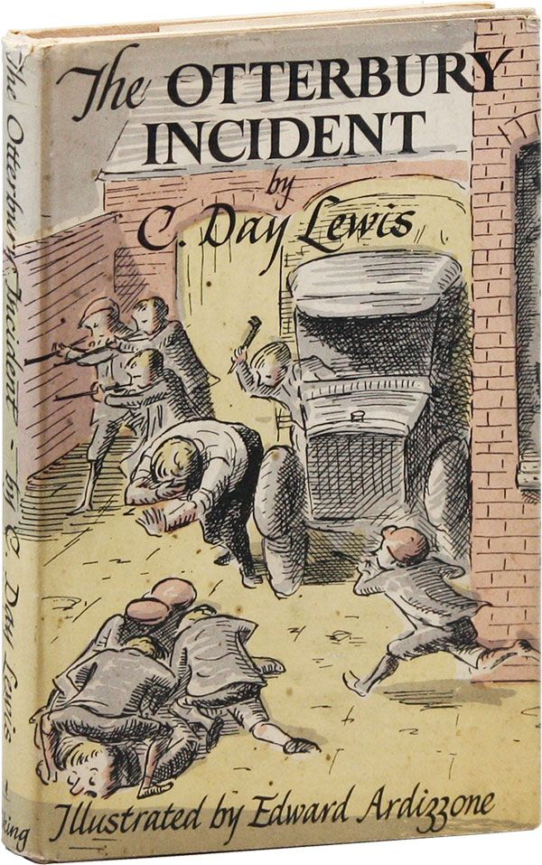 The Otterbury Incident. C. DAY LEWIS, Edward Ardizzone