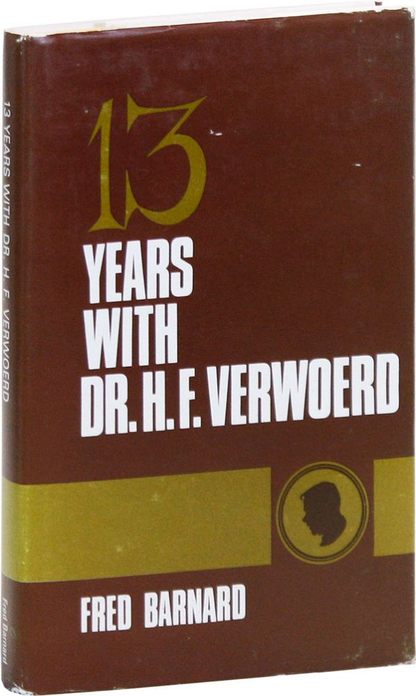 13 Years with Dr. H.F. Verwoerd. Fred BARNARD