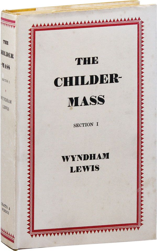The Childermass ... Section I. Wyndham LEWIS