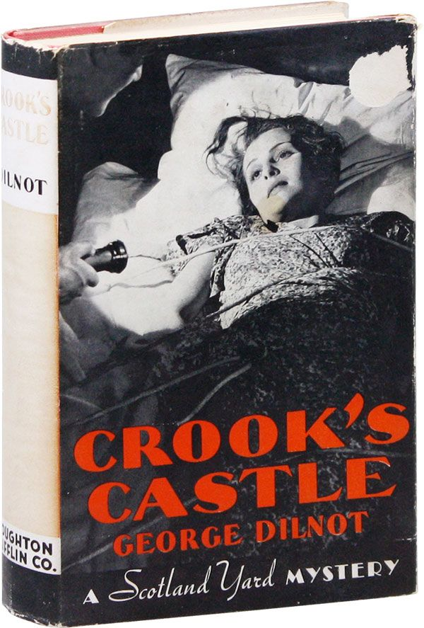 Crook's Castle. George DILNOT.