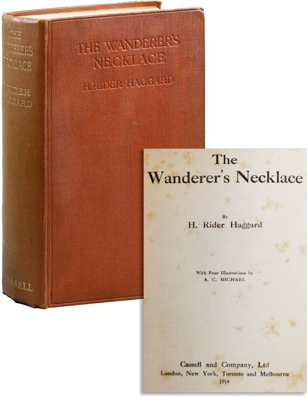 The Wanderer's Necklace. H. Rider HAGGARD, illus A C. Michael.