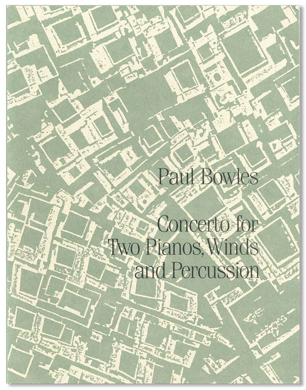 Concerto for Two Pianos, Winds, and Percussion. Paul BOWLES.