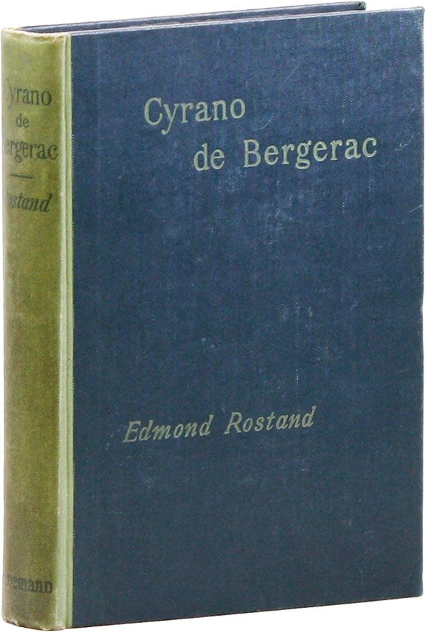 Cyrano de Bergerac: A Play in Five Acts. Edmond ROSTAND, Gladys Thomas, trans Mary F. Guillemard