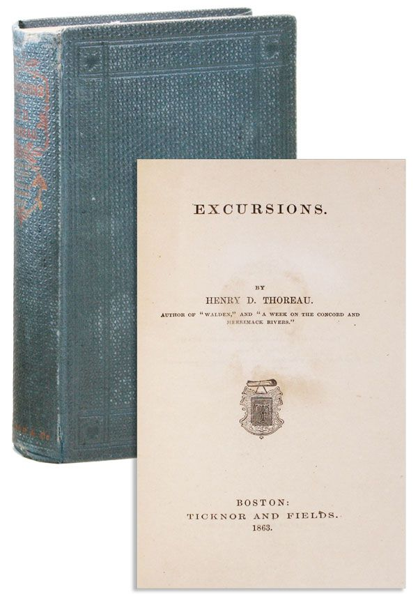 Excursions. Henry D. THOREAU.