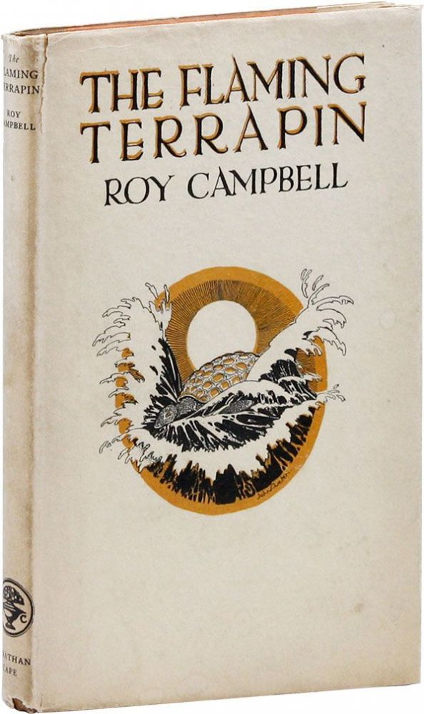 The Flaming Terrapin. Roy CAMPBELL.