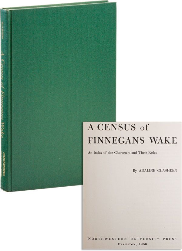 A Census of Finnegans Wake: An Index of the Characters and Their Roles. James JOYCE, Adaline...