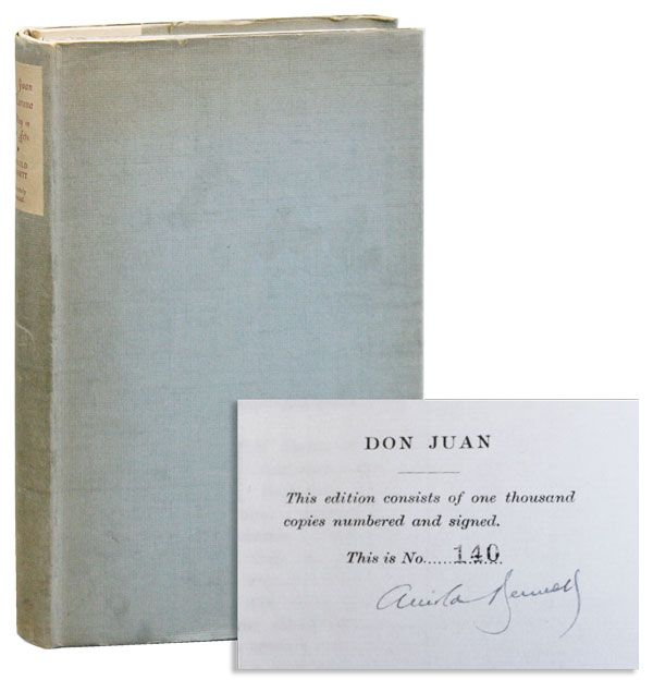 Don Juan de Marana: A Play in Four Acts [Limited Edition, Signed]. Arnold BENNETT