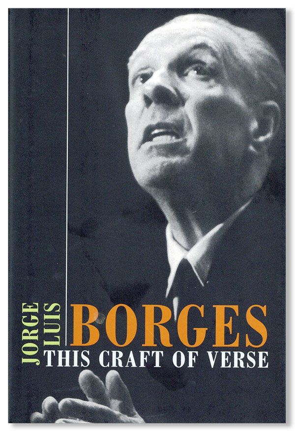 This Craft of Verse. Jorge Luis BORGES
