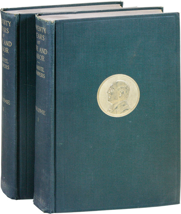 Seventy Years of Life and Labor: an Autobiography (2 vols). Samuel GOMPERS.