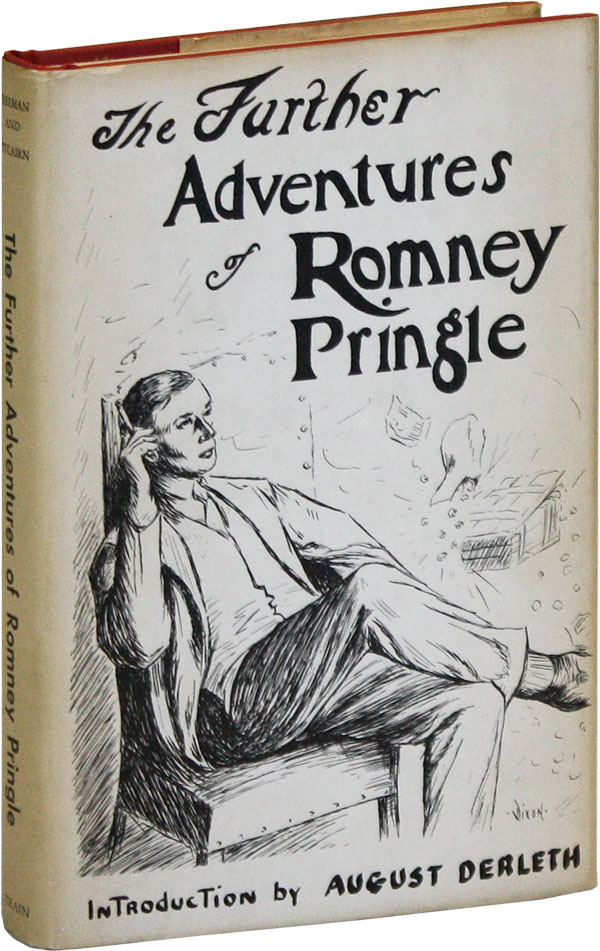 The Further Adventures of Romney Pringle. pseud. of R. Austin Freeman, John J. Pitcairn, Clifford...