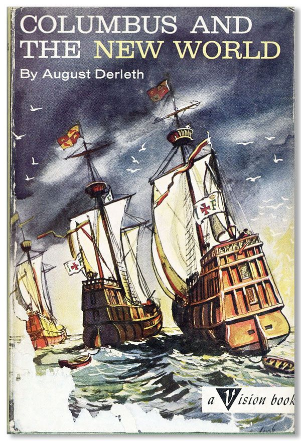 Columbus and The New World. August DERLETH, Dirk GRINGHUIS, novel, illustrations