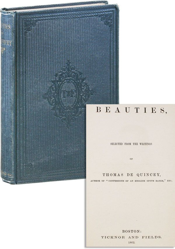 Beauties. Selected from the Writings of Thomas de Quincey. Thomas DE QUINCEY