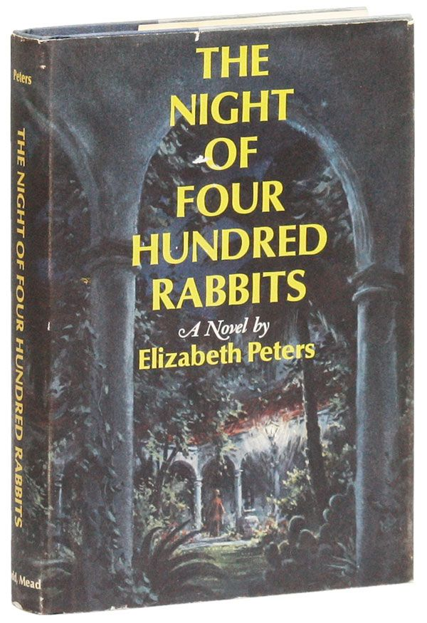 The Night of Four Hundred Rabbits [Signed Bookplate Laid in]. Elizabeth PETERS, pseud. Barbara Mertz